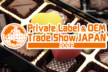 Private Label & OEM Trade Show JAPAN 2022